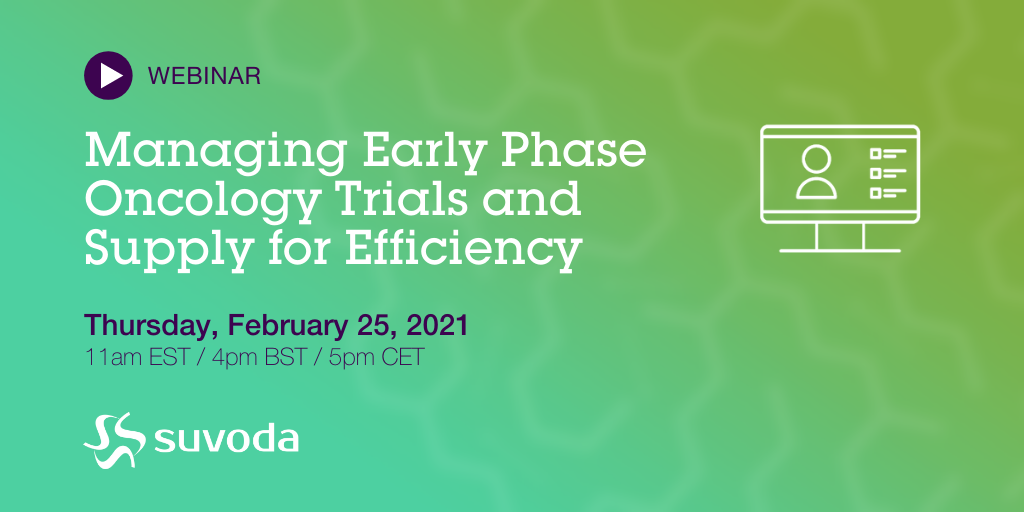 Managing Early Phase Oncology Trials and Supply for Efficiency