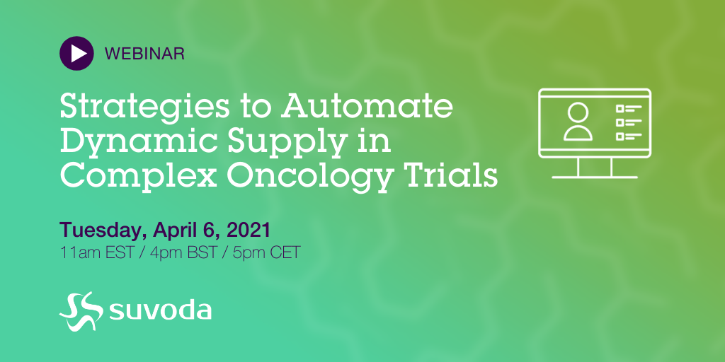Strategies to Automate Dynamic Supply in Complex Oncology Trials